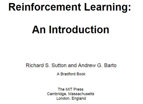 Reinforcement Learning An Introduction by Richard S. Sutton, Andrew G. Barto