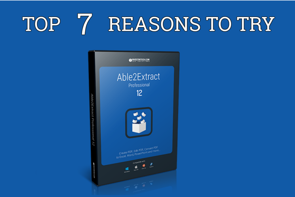 Top 7 Reasons to Try Able2Extract Professional 12